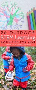 26 OUTDOOR STEM ACTIVITIES FOR KIDS