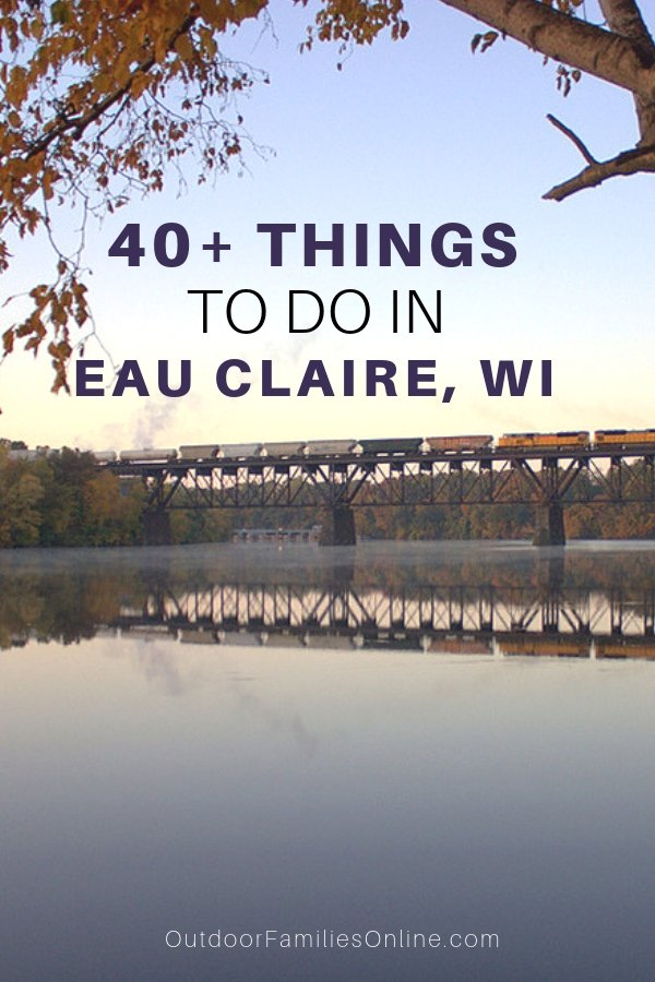 There are so many family friendly outdoor activities and delicious eateries to discover when you visit Eau Claire on your next Wisconsin family getaway.