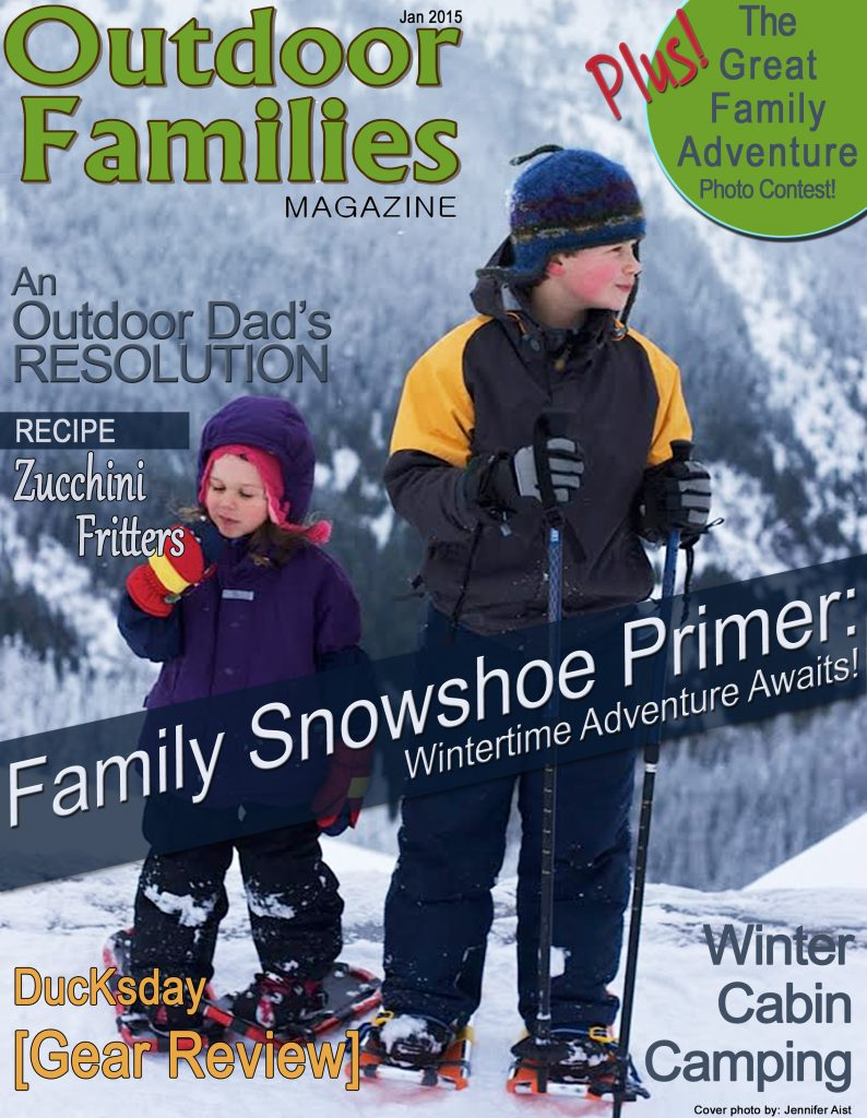 january 2015 magazine issue  cover outdoor families magazine