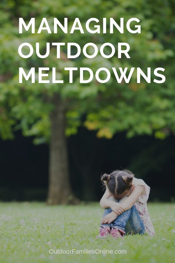 Potential meltdowns can cause parents to avoid outside adventure. Having ideas on how to navigate such emotional outbursts can ensure that you get your family outside as much as you want. Learn how to manage your child's outdoor meltdown with these tips and tricks.