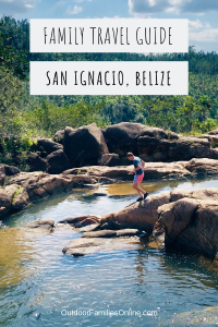 san ignacio belize family travel