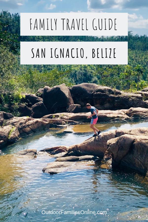 san ignacio belize family travel