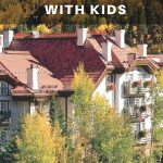 The Sonnenalp Hotel offers a boutique lodging experience, family friendly services, and outdoorsy amenities like guided hikes on Vail Mountain, to get the kids active and moving outside of the hotel.
